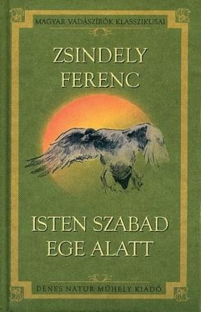 Isten szabad ege alatt (vadász elbeszélések -1932)